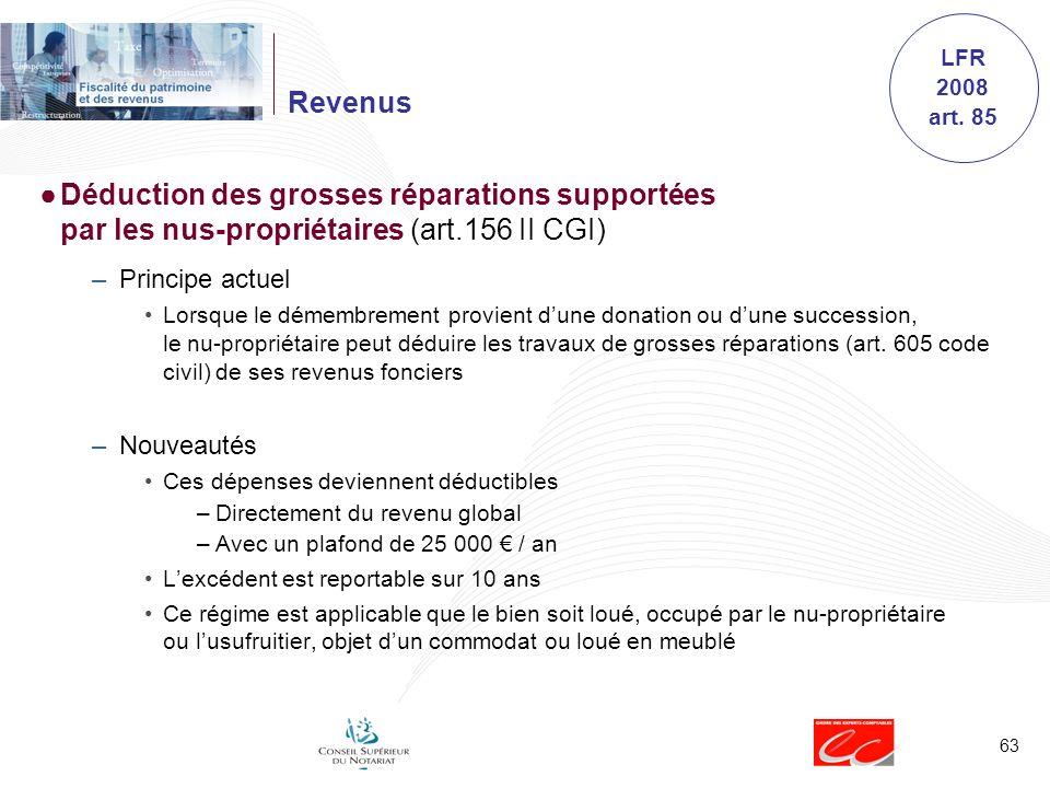 LFR 2008 art. 85. Revenus. Déduction des grosses réparations supportées par les nus-propriétaires (art.156 II CGI)