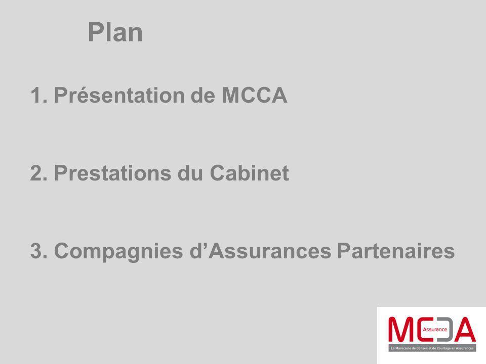 Plan 1. Présentation de MCCA 2. Prestations du Cabinet