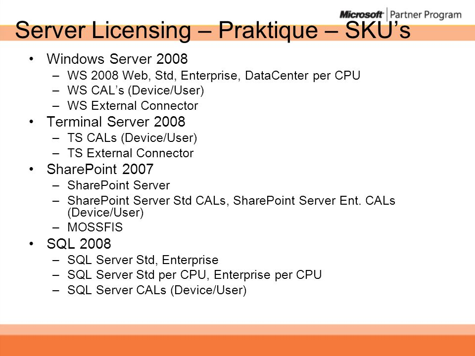 Server Licensing – Praktique – SKU's