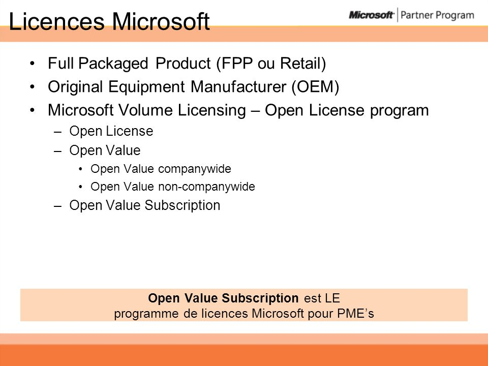 Licences Microsoft Full Packaged Product (FPP ou Retail)