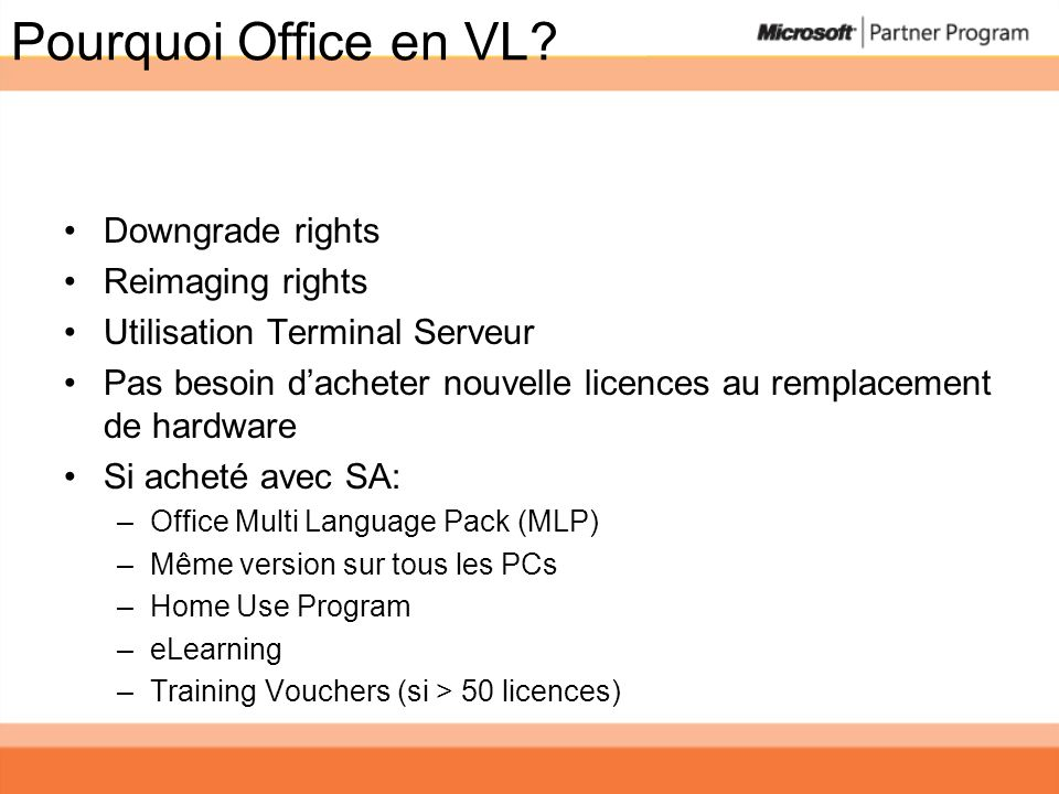 Pourquoi Office en VL Downgrade rights Reimaging rights