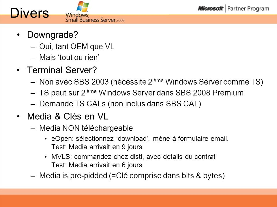 Divers Downgrade Terminal Server Media & Clés en VL