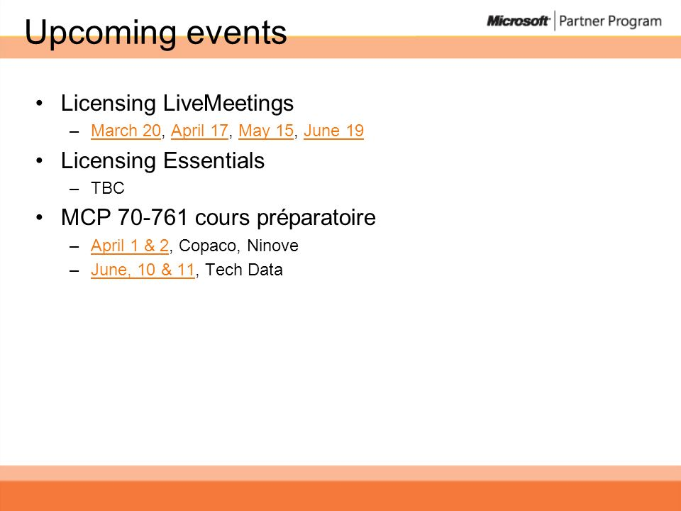 Upcoming events Licensing LiveMeetings Licensing Essentials