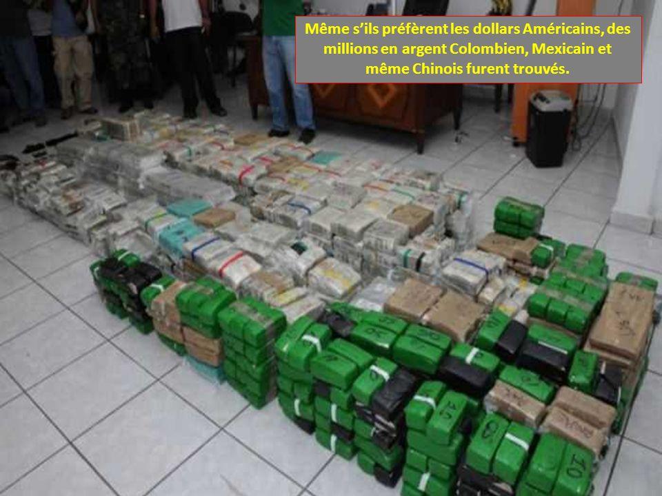 Même s'ils préfèrent les dollars Américains, des millions en argent Colombien, Mexicain et même Chinois furent trouvés.