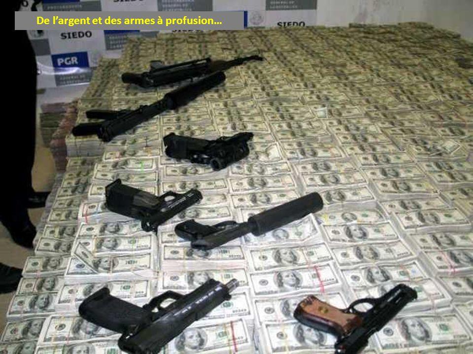 De l'argent et des armes à profusion…