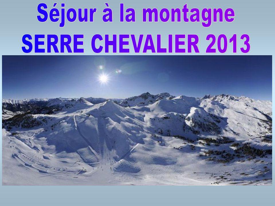 Séjour à la montagne SERRE CHEVALIER 2013