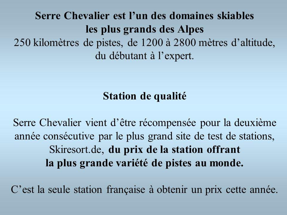 Serre Chevalier est l'un des domaines skiables les plus grands des Alpes 250 kilomètres de pistes, de 1200 à 2800 mètres d'altitude, du débutant à l'expert.