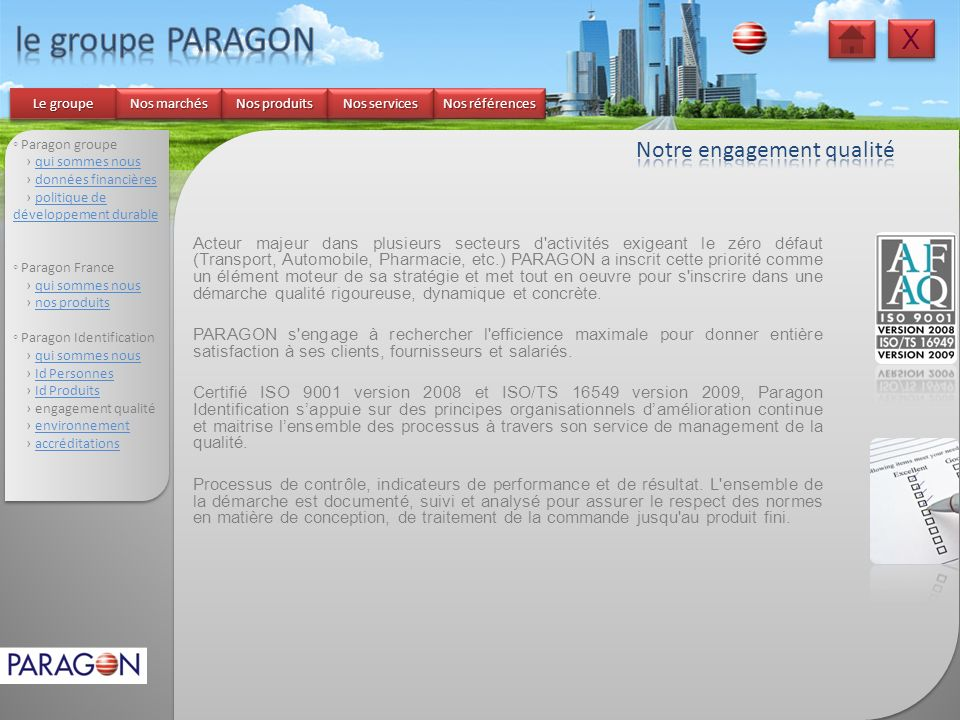 le groupe PARAGON X Notre engagement qualité