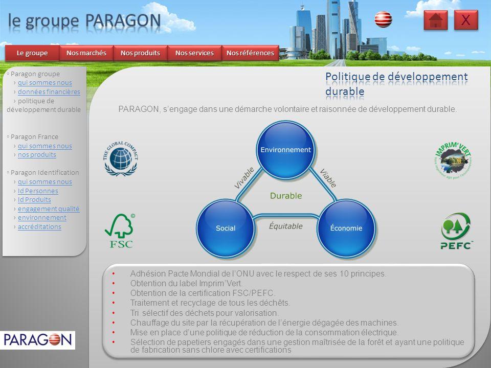le groupe PARAGON X Politique de développement durable