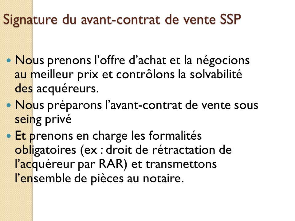 Signature du avant-contrat de vente SSP