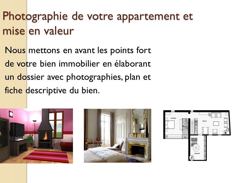 Photographie de votre appartement et mise en valeur