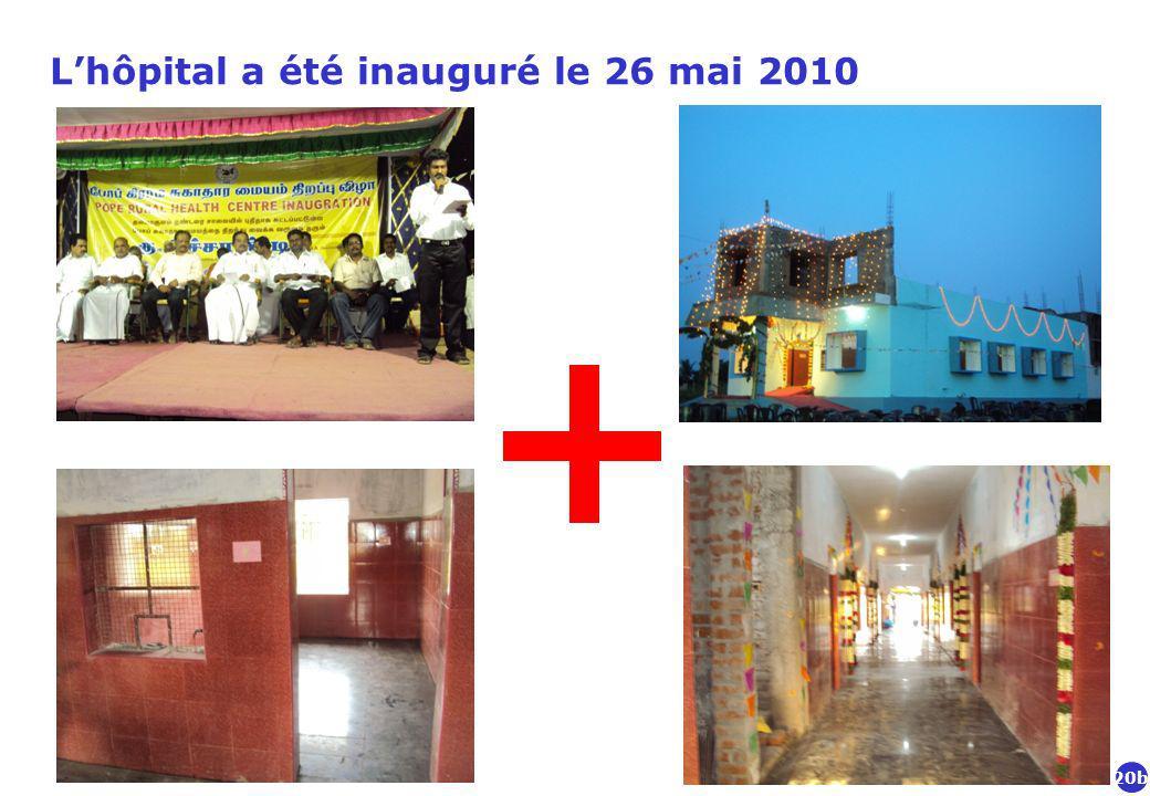 L'hôpital a été inauguré le 26 mai 2010
