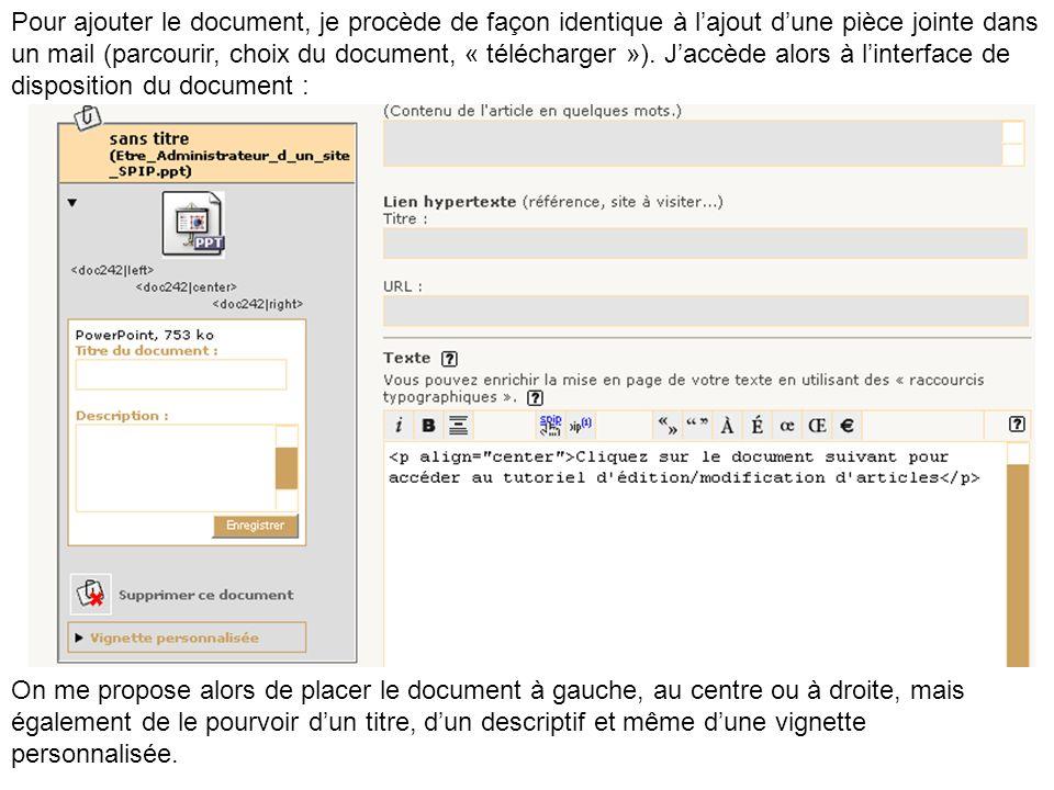 Pour ajouter le document, je procède de façon identique à l'ajout d'une pièce jointe dans un mail (parcourir, choix du document, « télécharger »). J'accède alors à l'interface de disposition du document :