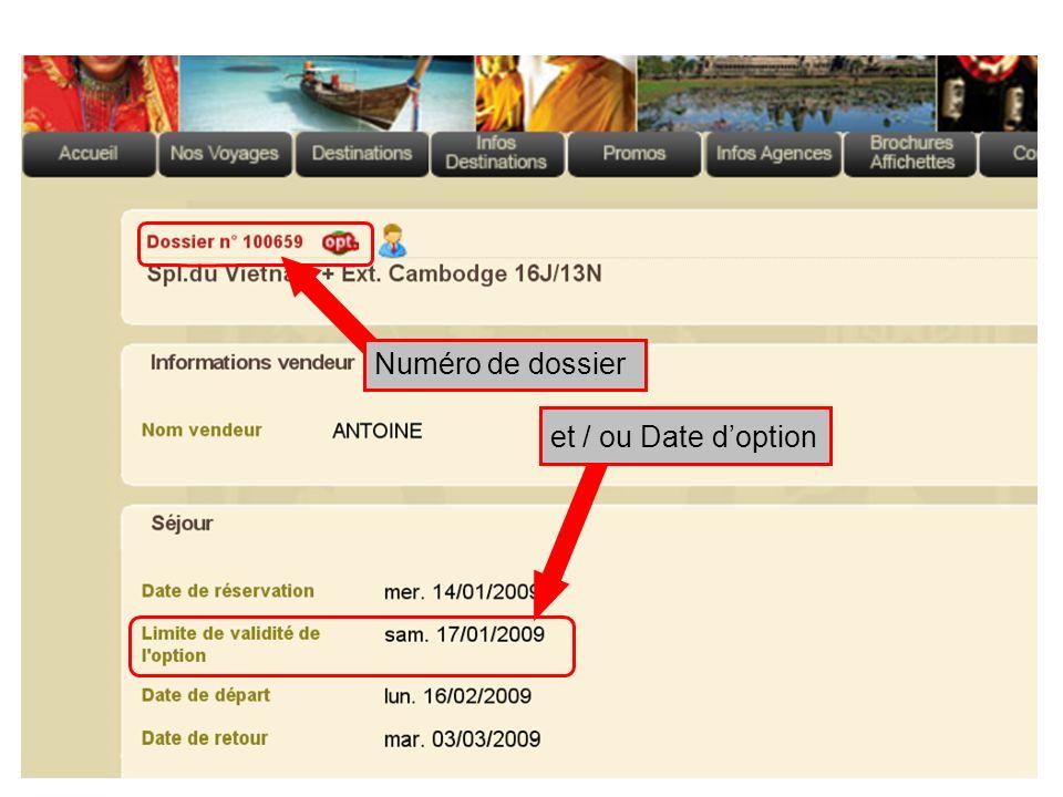 Numéro de dossier et / ou Date d'option