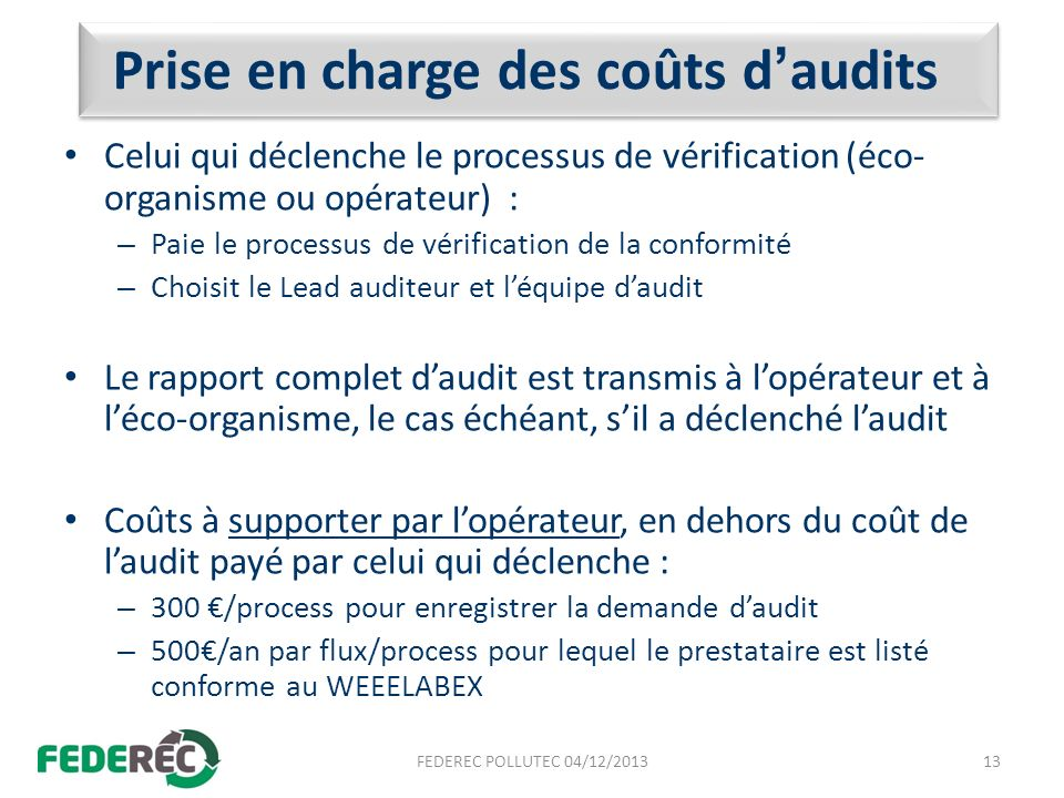 Prise en charge des coûts d'audits