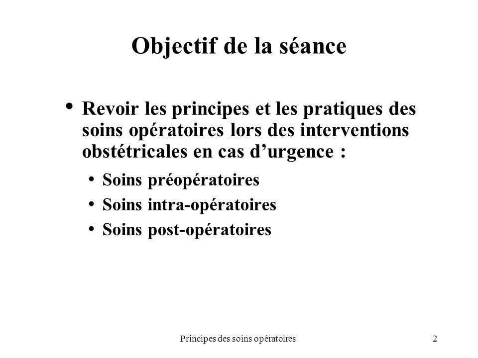 Principes des soins opératoires