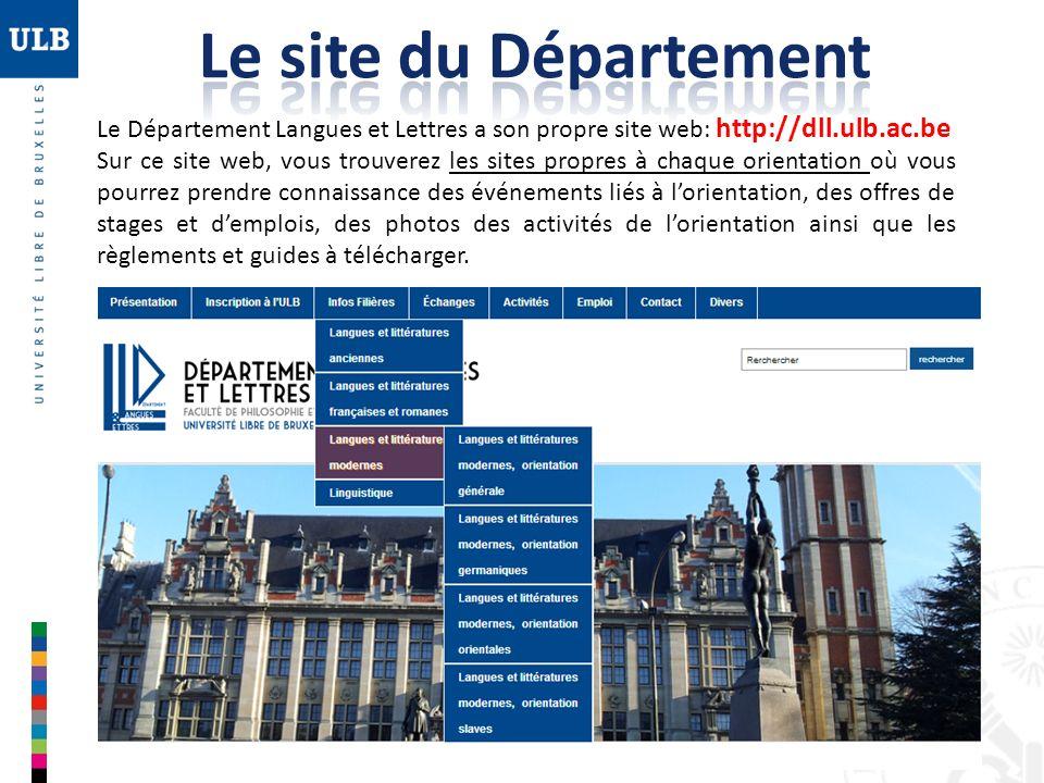 Le site du DépartementLe Département Langues et Lettres a son propre site web: http://dll.ulb.ac.be.