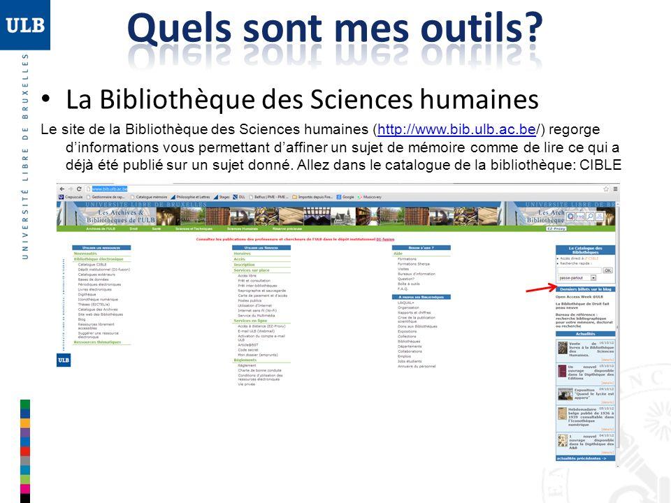 Quels sont mes outils La Bibliothèque des Sciences humaines