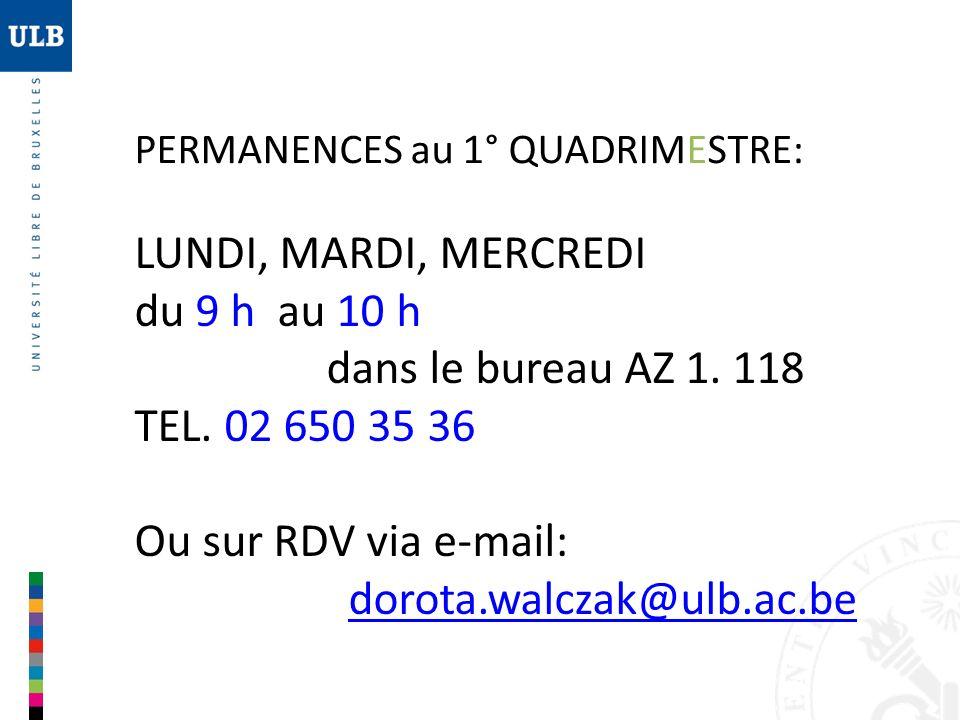 Ou sur RDV via e-mail: dorota.walczak@ulb.ac.be