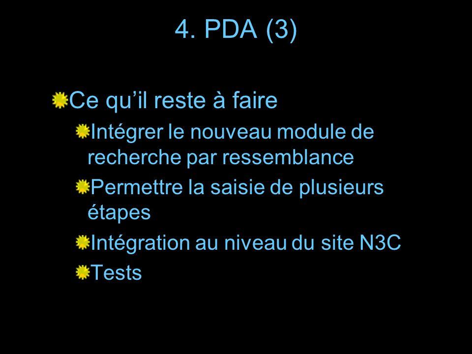 4. PDA (3) Ce qu'il reste à faire