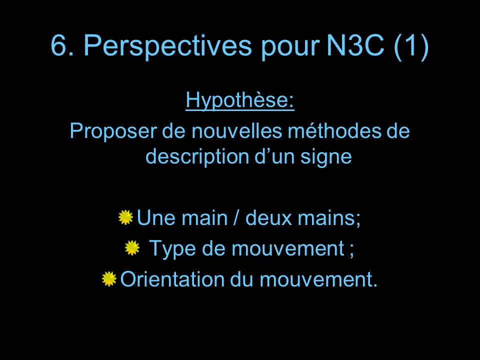 6. Perspectives pour N3C (1)
