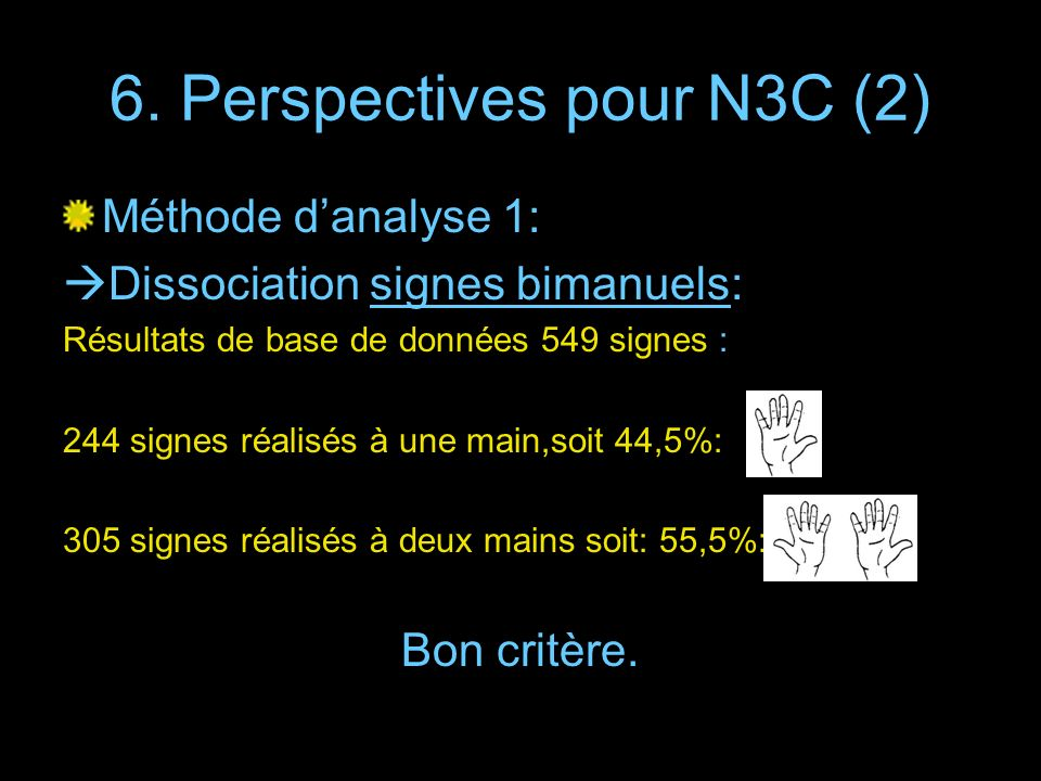 6. Perspectives pour N3C (2)