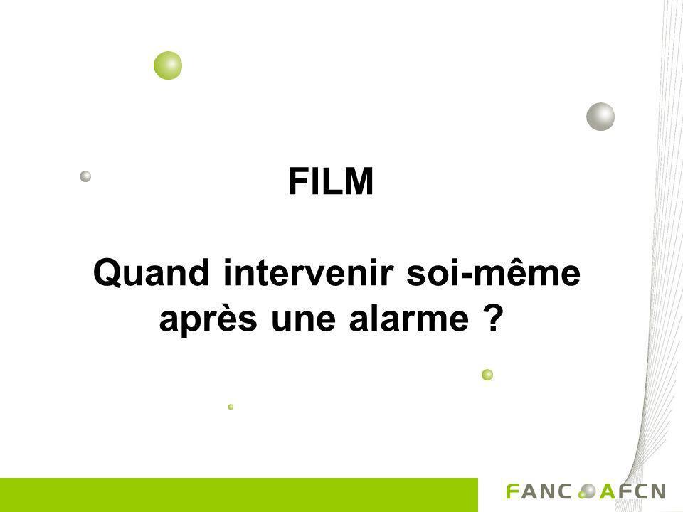 FILM Quand intervenir soi-même après une alarme