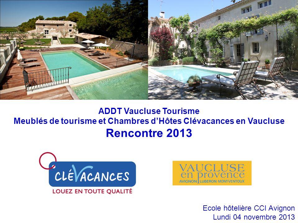 Rencontre 2013 ADDT Vaucluse Tourisme