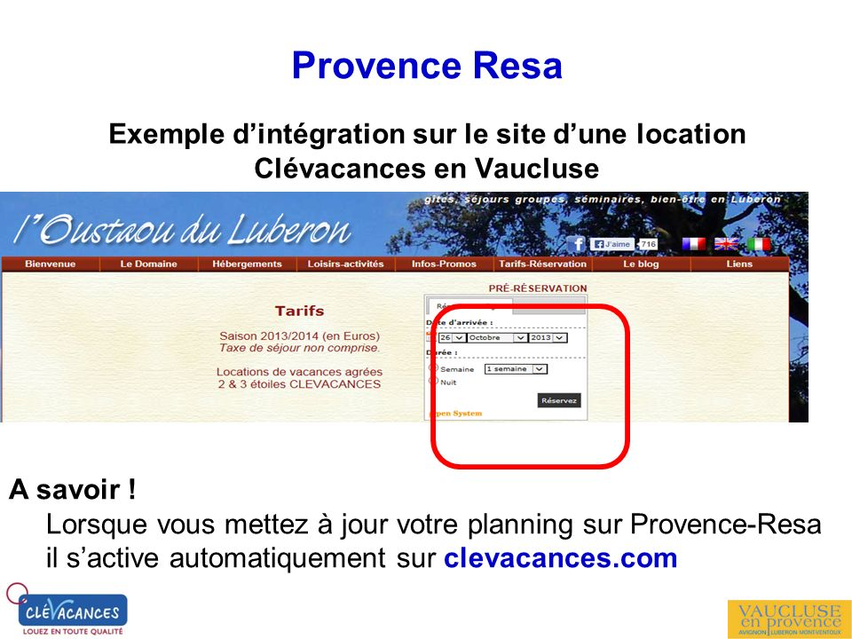 Provence Resa Exemple d'intégration sur le site d'une location Clévacances en Vaucluse. A savoir !