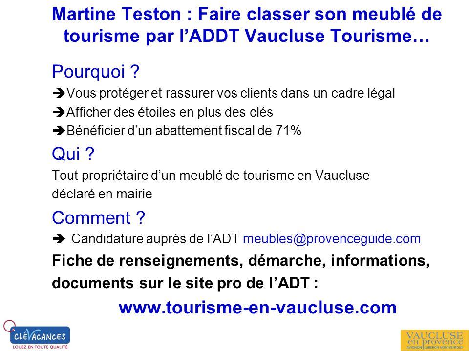 Martine Teston : Faire classer son meublé de tourisme par l'ADDT Vaucluse Tourisme…