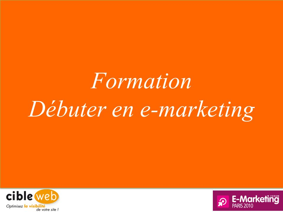 Débuter en e-marketing