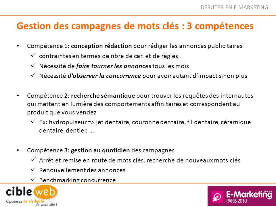 Gestion des campagnes de mots clés : 3 compétences