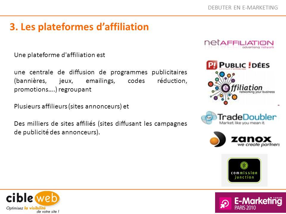 3. Les plateformes d'affiliation
