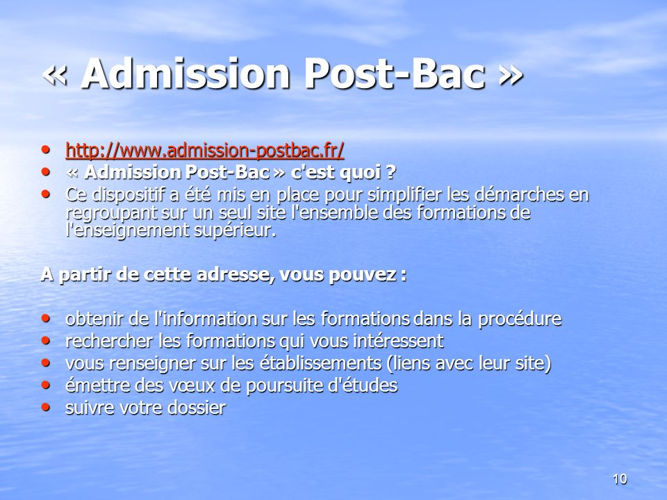 « Admission Post-Bac » http://www.admission-postbac.fr/