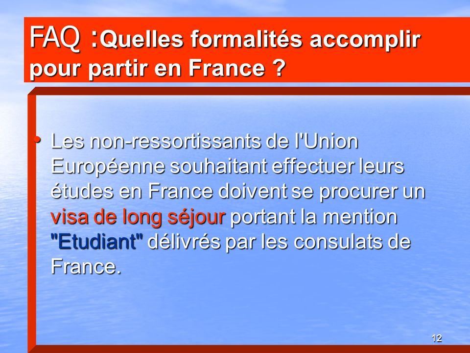 FAQ :Quelles formalités accomplir pour partir en France
