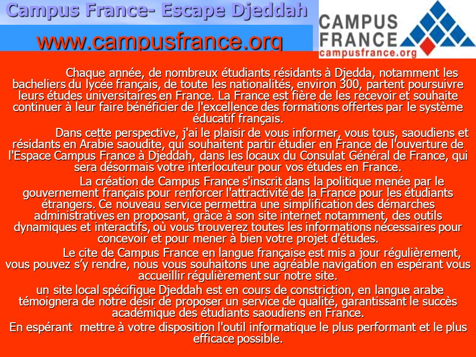 Campus France- Escape Djeddah www.campusfrance.org