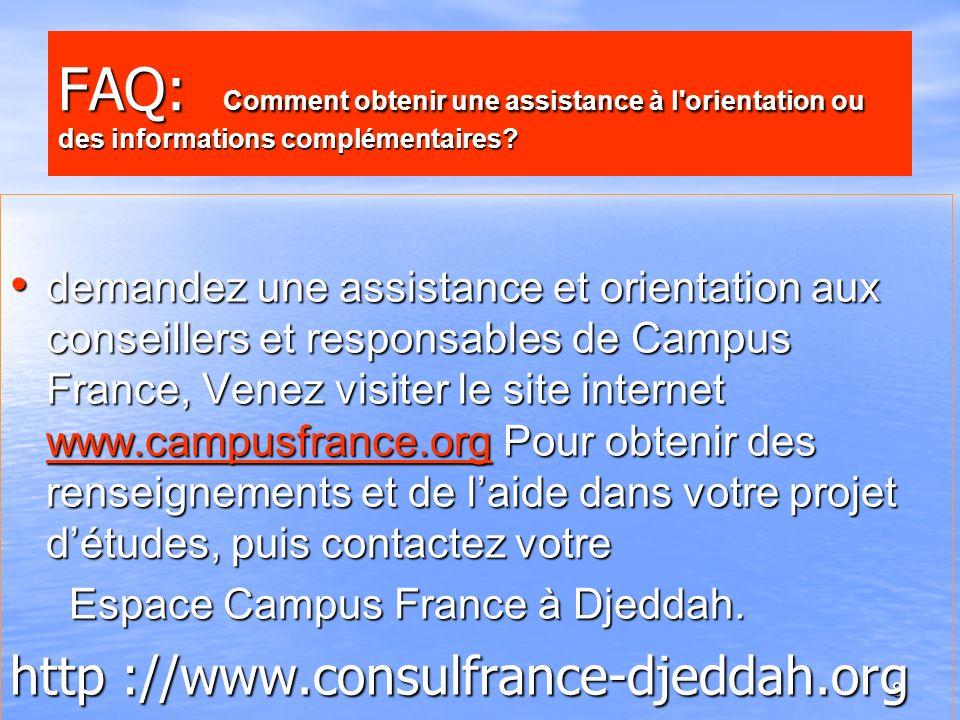 FAQ: Comment obtenir une assistance à l orientation ou des informations complémentaires