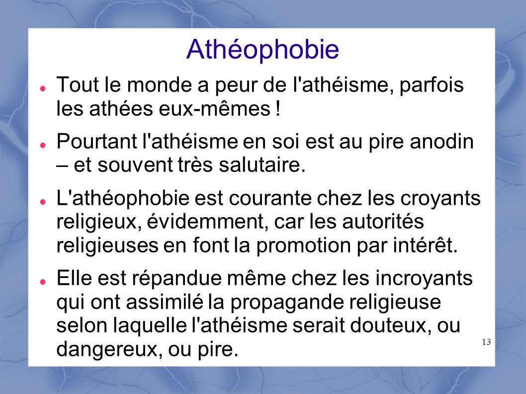 Athéophobie Tout le monde a peur de l athéisme, parfois les athées eux-mêmes !