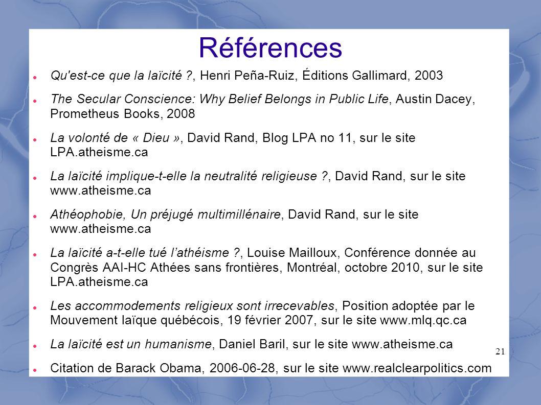 Références Qu est-ce que la laïcité , Henri Peña-Ruiz, Éditions Gallimard, 2003.