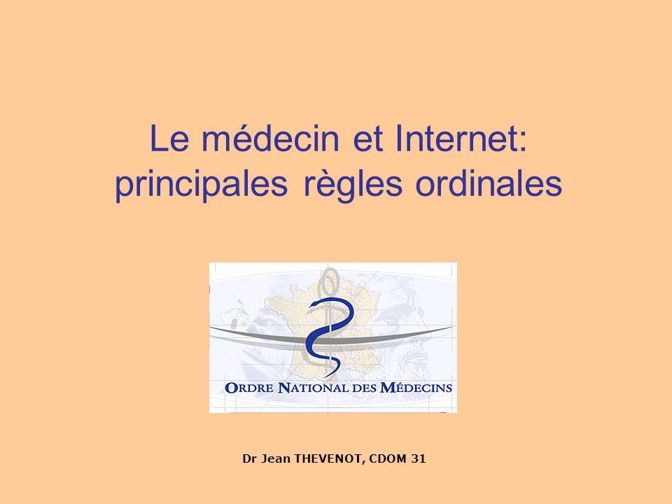 Le médecin et Internet: principales règles ordinales