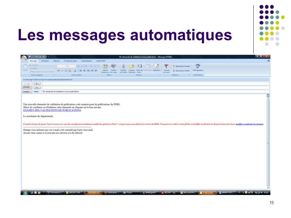 Les messages automatiques