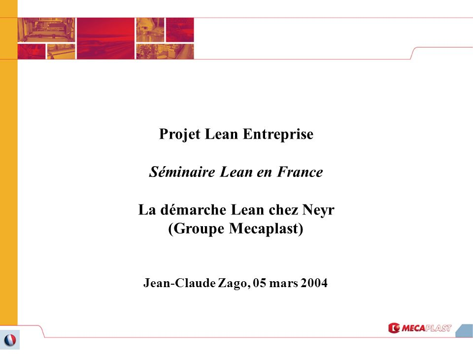 Projet Lean Entreprise Séminaire Lean en France