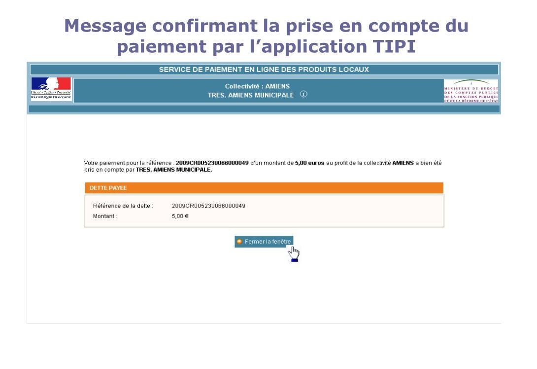 Message confirmant la prise en compte du paiement par l'application TIPI