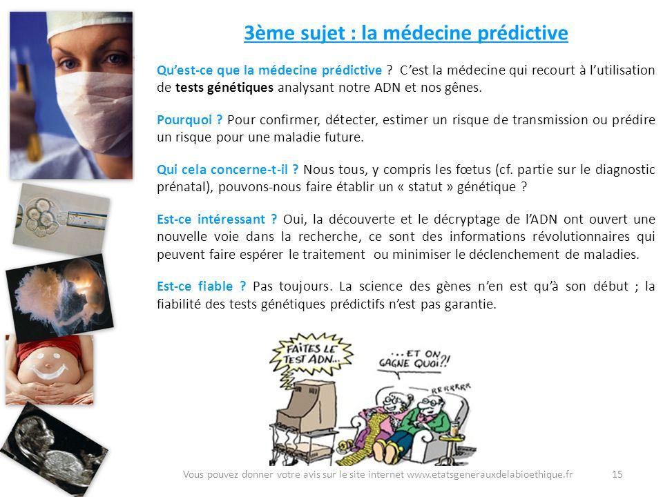 3ème sujet : la médecine prédictive