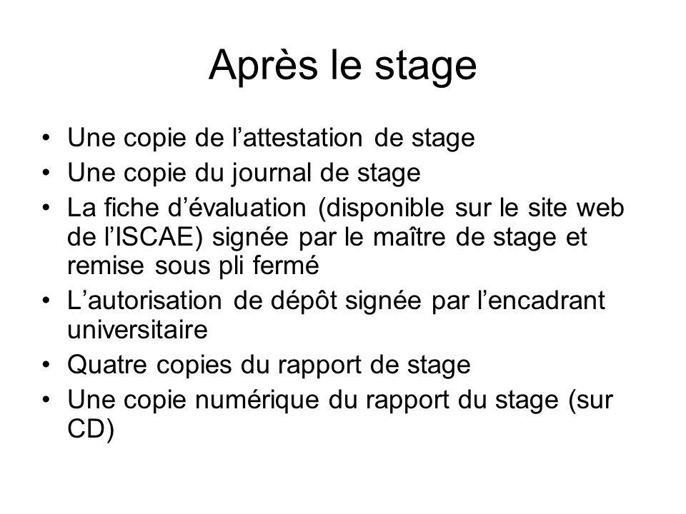 Après le stage Une copie de l'attestation de stage