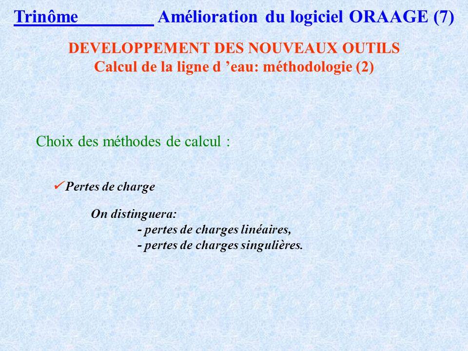 Trinôme Amélioration du logiciel ORAAGE (7)