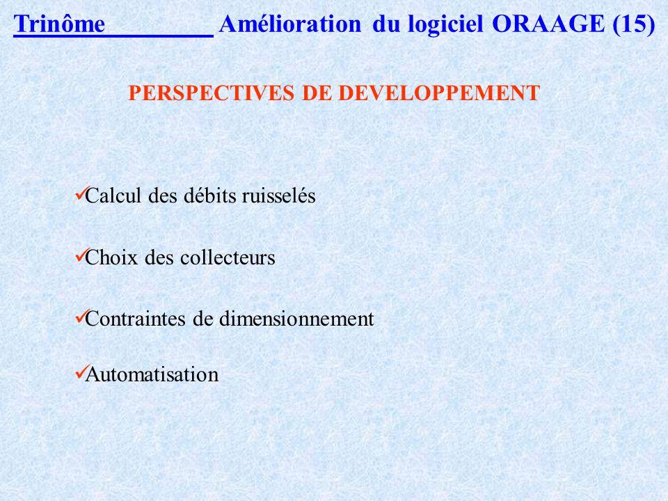 Trinôme Amélioration du logiciel ORAAGE (15)