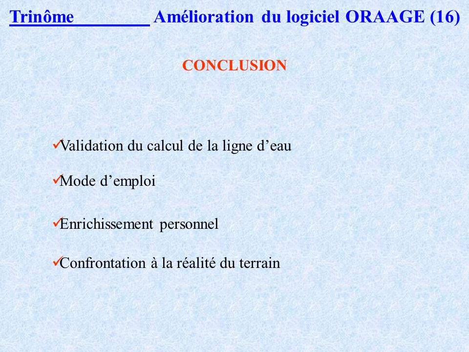 Trinôme Amélioration du logiciel ORAAGE (16)