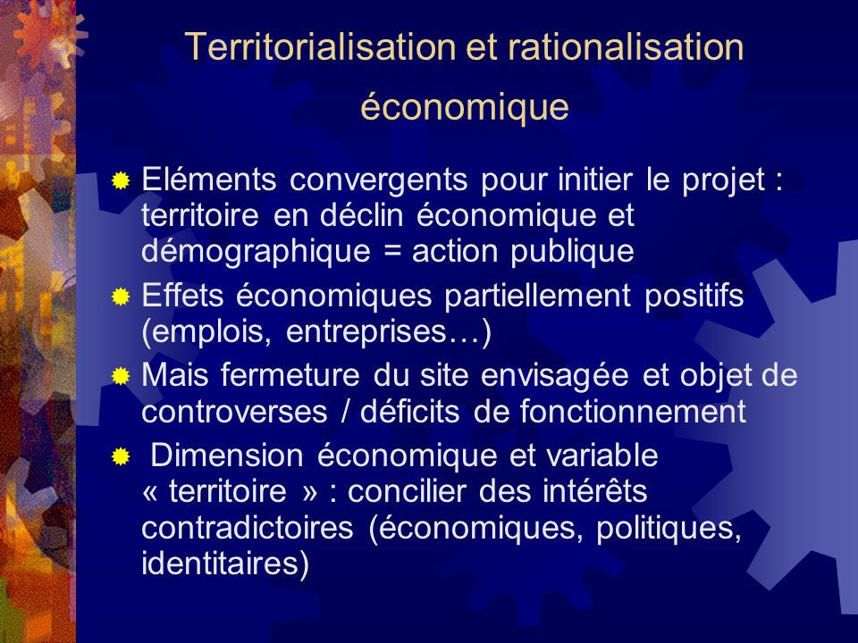 Territorialisation et rationalisation économique