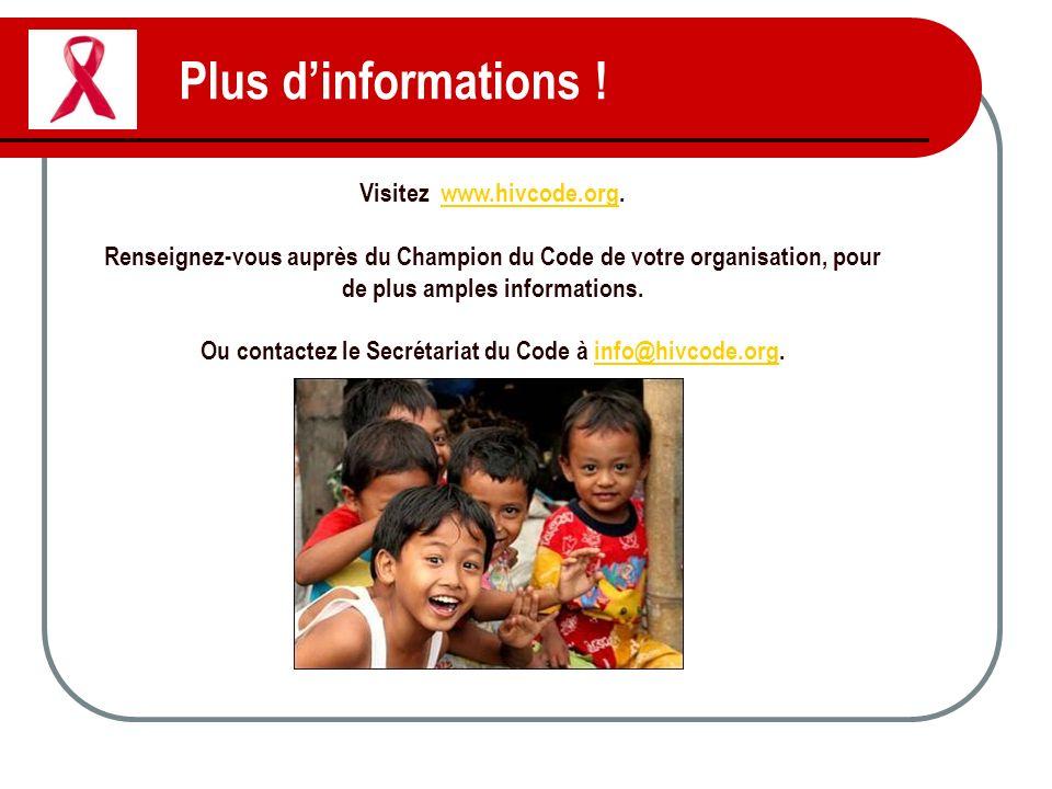 Plus d'informations ! Visitez www.hivcode.org.